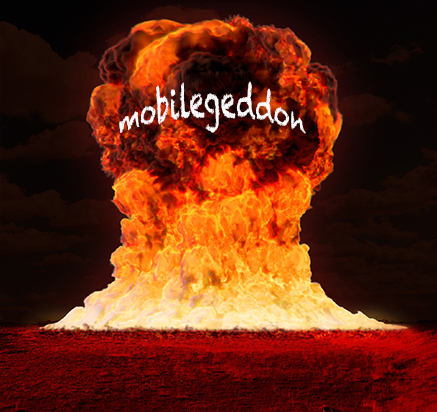 Google's Mobilegeddon: What you Need to Know